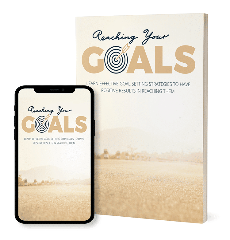 Reaching Your Goals Ebook